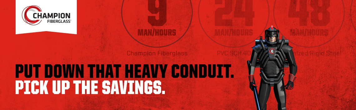 Put down that heavy conduit. Pick up the savings.